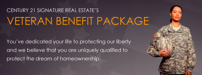 CENTURY 21 Signature Real Estate Veteran Benefit Package